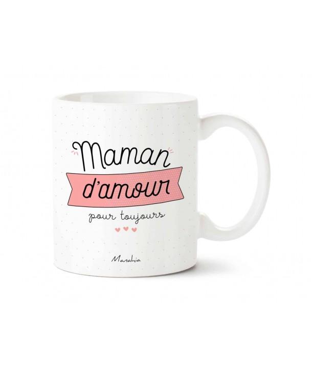 """Mug """"maman d'amour pour toujours"""""""