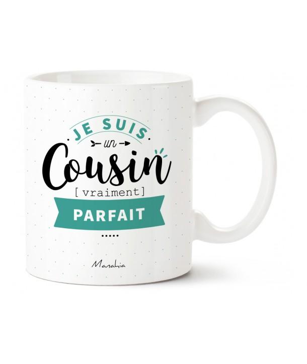 """Mug """"Je suis un cousin vraiment parfait"""""""