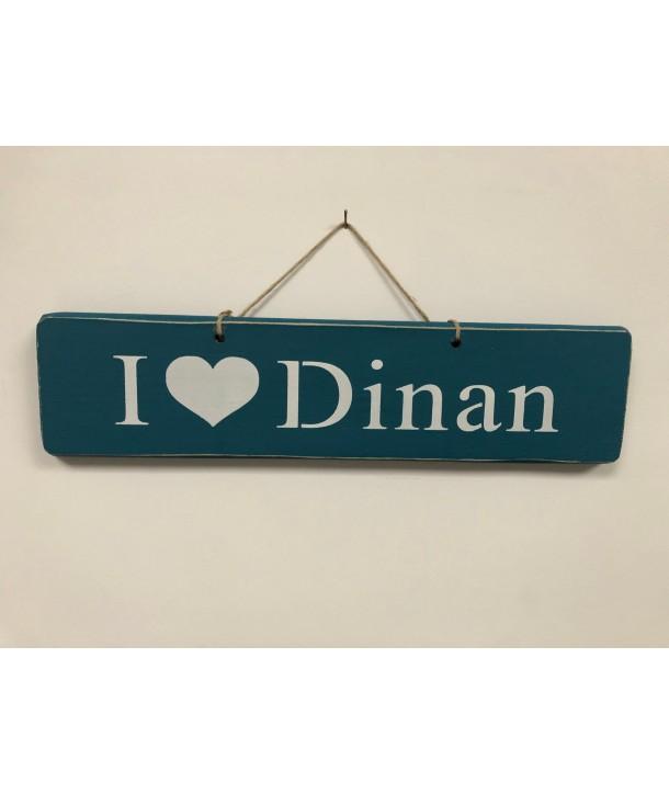 """Pancarte """"I love Dinan"""""""